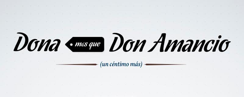 Dona más que Don Amancio