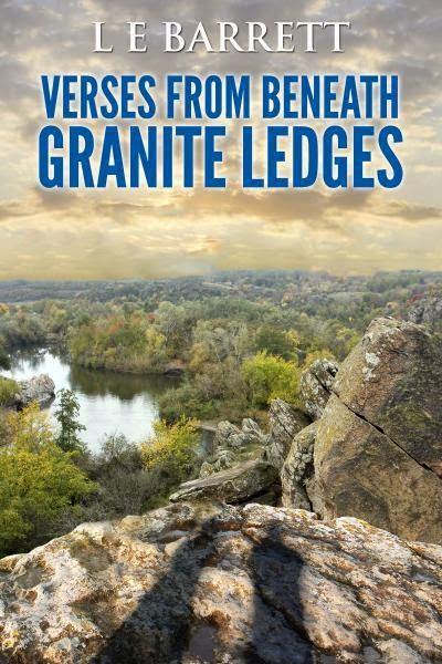 http://www.amazon.com/Verses-Beneath-Granite-Ledges-Barrett-ebook/dp/B00JJTHXQ2/ref=la_B00H8AZONS_1_3?s=books&ie=UTF8&qid=1405379471&sr=1-3