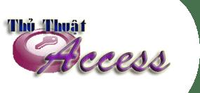 Thủ Thuật Access
