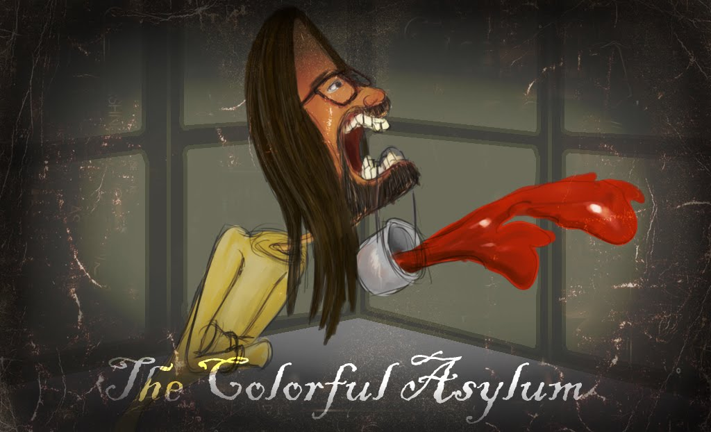 The Colorful Asylum
