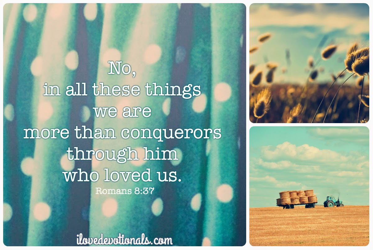Bible verse we are more than conquerors romans 8:37