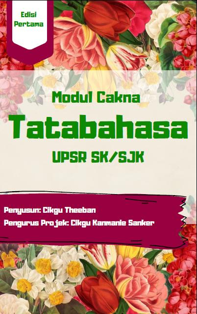 MODUL CAKNA TATABAHASA UPSR (SJK & SK)
