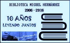 10º Aniversario de la BM Miguel Hernández