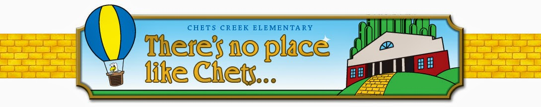Chets Creek Elementary — There's No Place Like Chets...