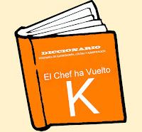 Diccionario Culinario. (K)