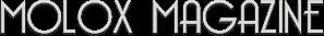 Molox Magazine