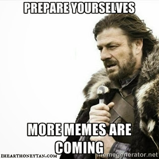 prepare yourselves more memes are coming lord of the rings meme