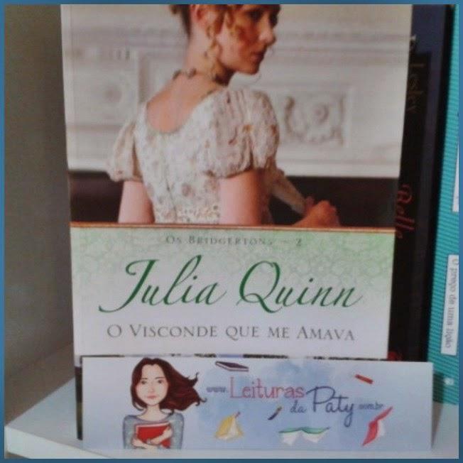 O Visconde que me Amava - Julia Quinn - Leituras da Paty