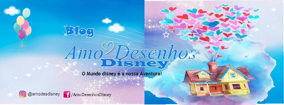 Amo Desenhos Disney