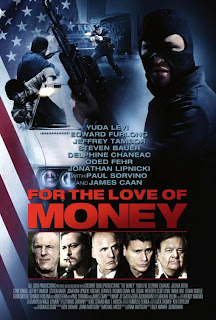 Ver online:For the Love of Money (2012)
