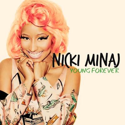Nicki Minaj - Young Forever Lyrics