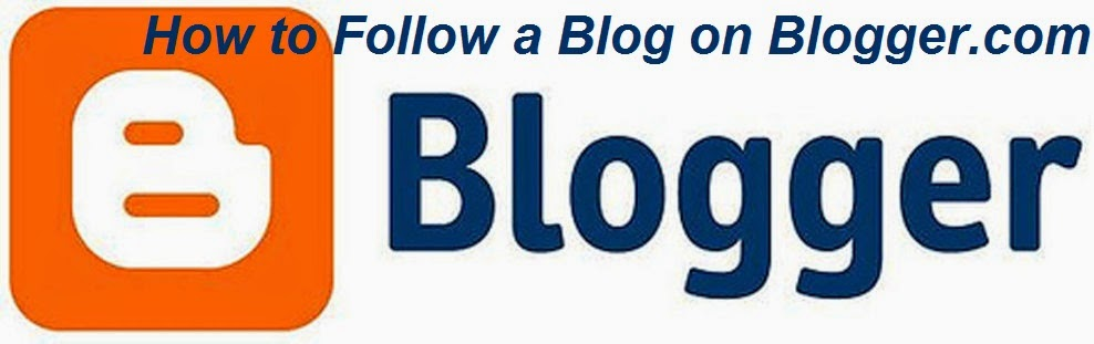 How to Follow a Blog on Blogger.com : eAskme