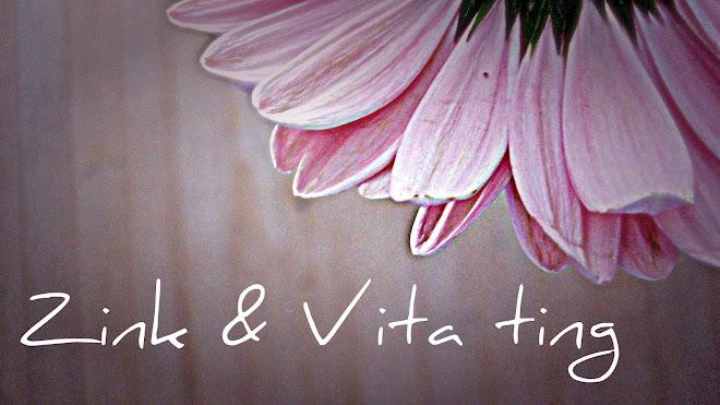 Zink & Vita ting