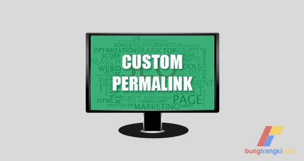 Optimasi SEO Onpage dengan Custom Permalink