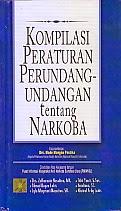 toko buku rahma: buku kompilasi peraturan perundang-undangan tentang narkoba, pengarang zulkarnain nasution, penerbit kencana