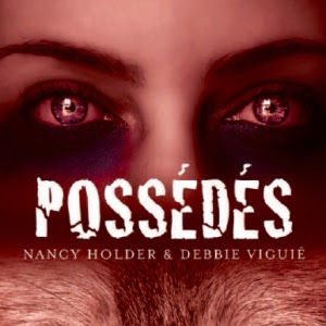 Les chroniques de Wolf Springs, tome 2 : Possédés de Debbie Viguie & Nancy Holder