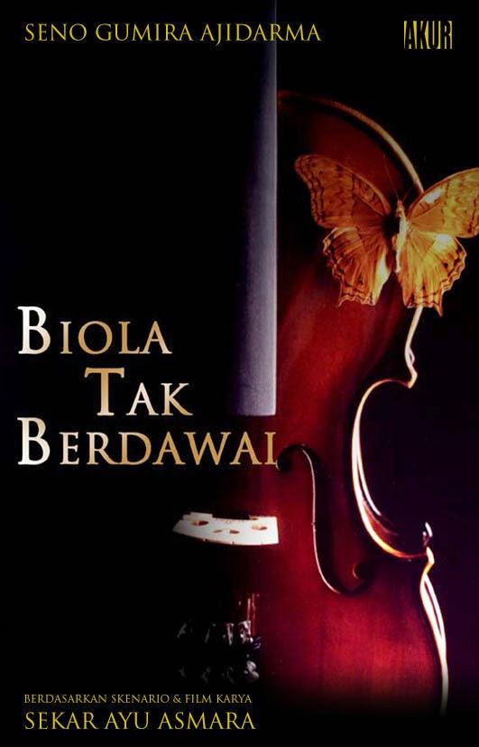 Novel Biola Tak Berdawai ( Film Layar Lebar)