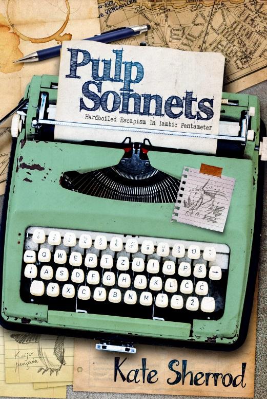 Pulp Sonnets Volume 1