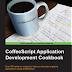 Revisión libro: CoffeeScript Application Development Cookbook
