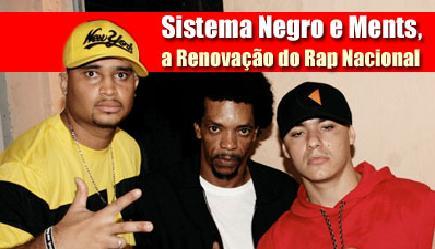"""Sistema Negro e Ments Criminais """" A Renovação do Rap Nacional"""""""