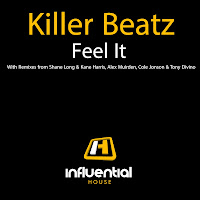 Killer Beatz Feel It Influential House
