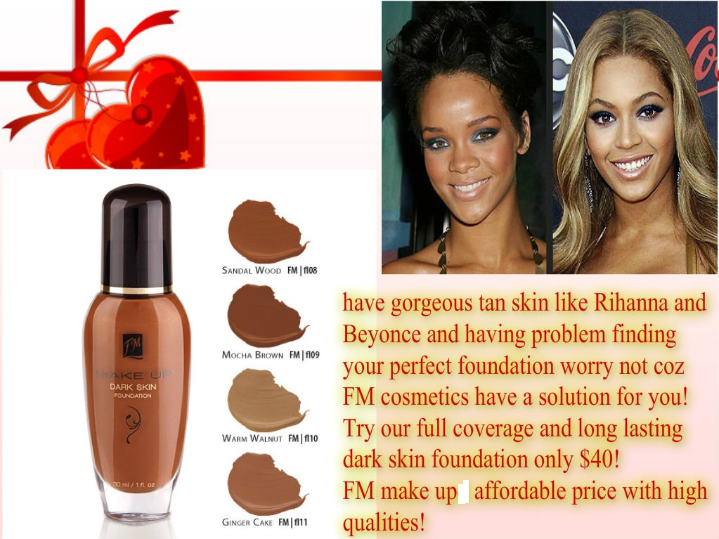 have gorgeous tanned skin like Rihanna and Beyonce? finding the rite foundation? worry not as FM cosmetics has a solution for you with our dark skin ...