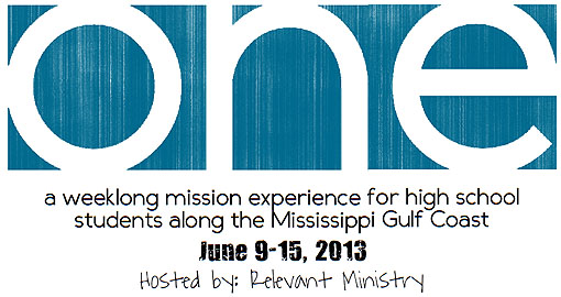 ONE, a weeklong mission experience hosted by Relevant Ministry.