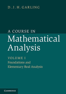A Course in Mathematical Analysis: Volume 1, Foundations and Elementary Real Analysis - Free Ebook Download