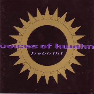Voices Of Kwahn / Rebirth