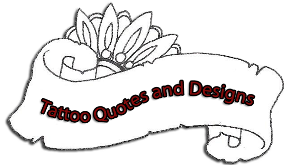 Tattoo Quotes and Designs
