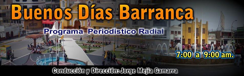 Buenos Dias Barranca