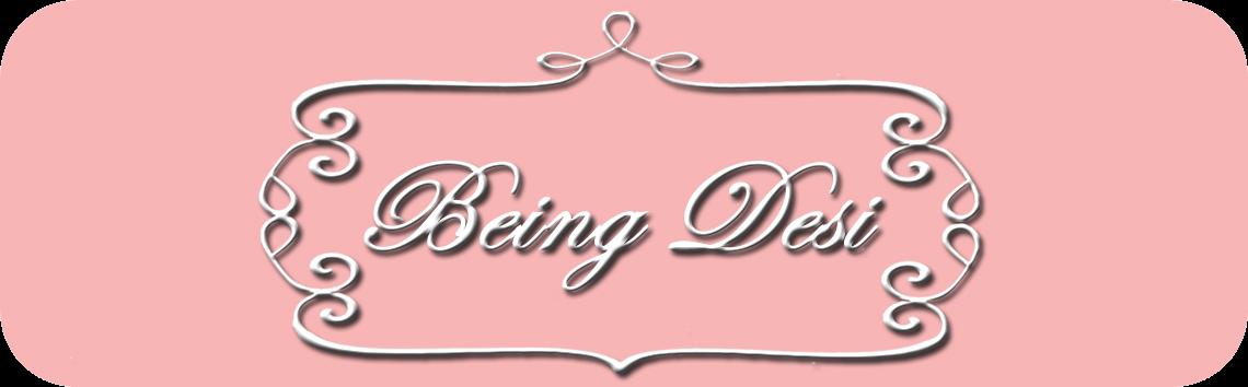 being desi