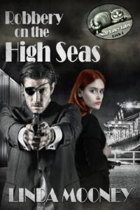ROBBERY ON THE HIGH SEAS (Noir Fairy Tales, Book 4)