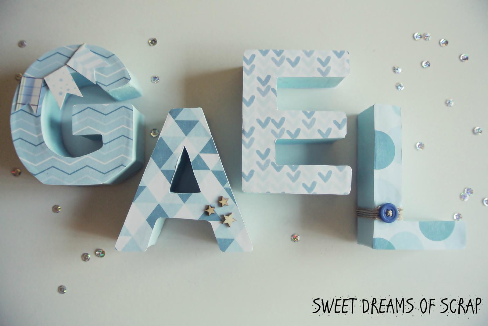 Letras decoradas para gael sweet dreams of scrap - Letras bebe decoracion ...