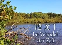 12 X 1 Natur im Wandel