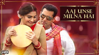 Aaj Unse Milna Hai VIDEO Song Prem Ratan Dhan Payo Salman Khan Sonam Kapoor – YouTube