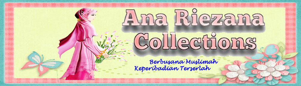 ANA RIEZANA COLLECTIONS