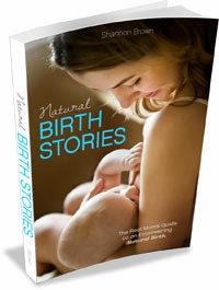 Natural Birth Stories The Real Mom's Guide to an Empowering Natural Birth book cover