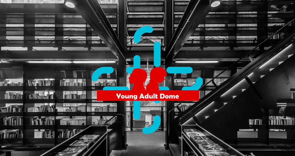 Young Adult Dome