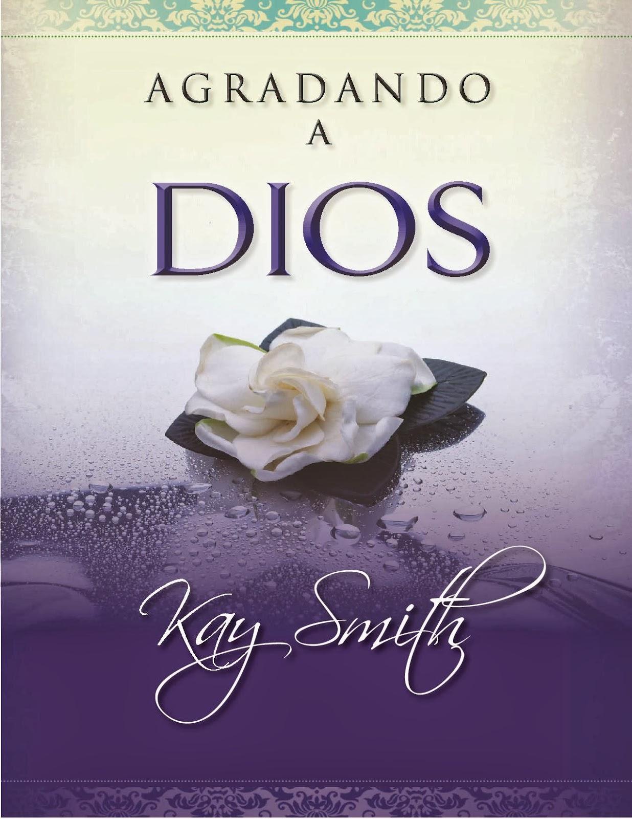 Kay Smith-Agradando a Dios-
