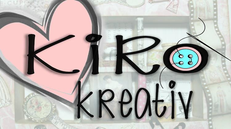 KiRo Kreativ - Selbermacher haben mehr Spaß