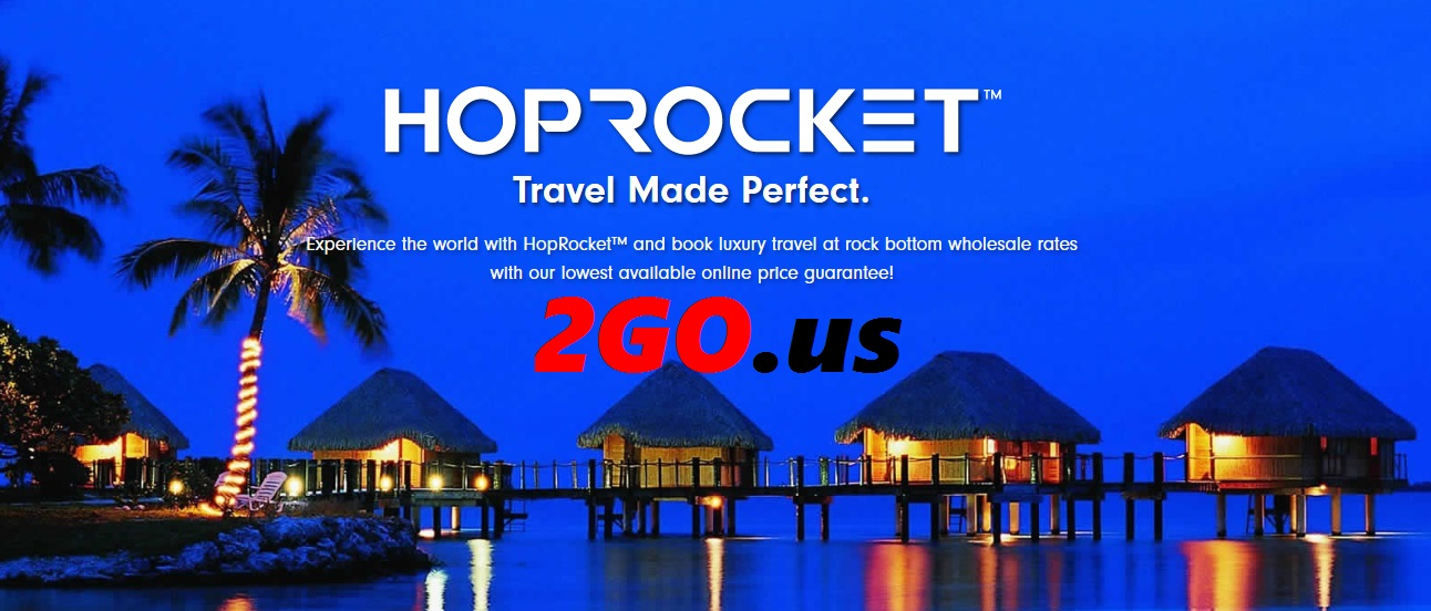 Hop Rocket Travel | 2GO.us | Magic 10 Marketing  TEAM
