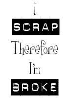 I Scrap....