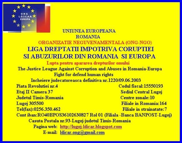 L.D.I.C.A.R.-EUROPA- Liga Dreptatii Impotriva Coruptiei si Abuzurilor din Romania-Europa