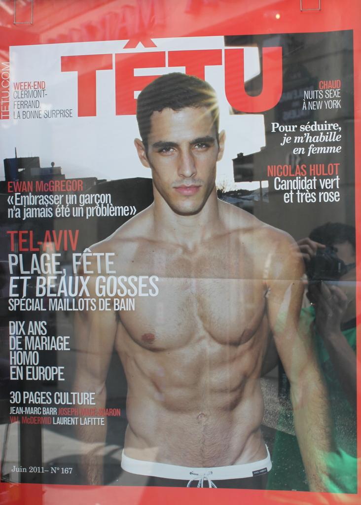 The cover guy of Tetu, the local gay magazine, is an Israeli hunk, ...