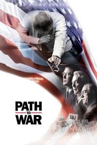 Watch Path to War Online Free in HD