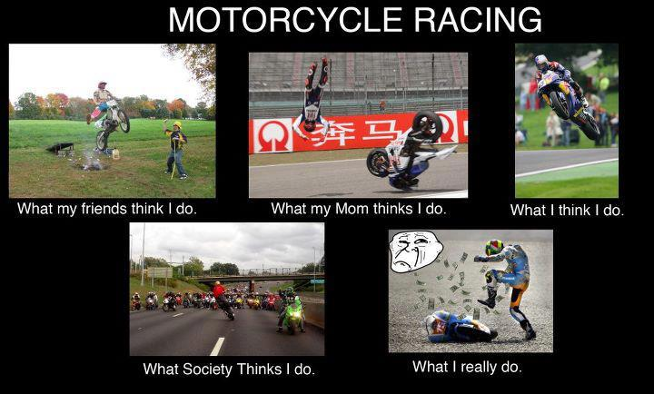 I Never Finish Anyth What People Think Motorcyclists Do
