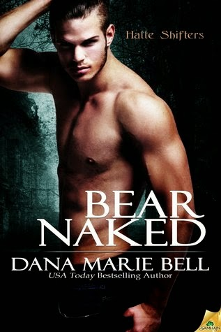 Bear Naked by Dana Marie Bell