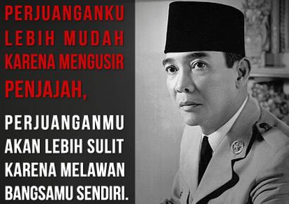 Kata Kata Bijak Soekarno Terbaik dalam Bahasa Inggris dan Artinya