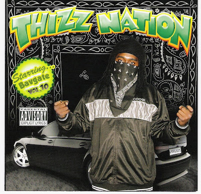 Bavgate-Thizz_Nation_Vol._10-2007-CR